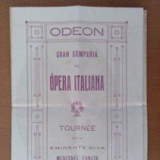Documentos antiguos: TRIPTICO TEATRO ODEON VIGO? 1918 OPERA ITALIANA MERCEDES CAPSIR 15 X 21 CM (APROX). Lote 125397543
