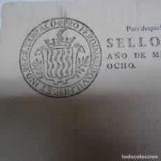 Documentos antiguos: SELLO FISCAL GUERRA INDEPENDENCIA FERNANDO VII 1808 TIMBRE ESPAÑOL EMITIDO PARA TARRAGONA.. Lote 126254039