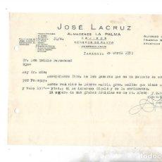 Documentos antiguos: CARTA COMERCIAL. JOSE LACRUZ. ALMACENES LA PALMA. TEJIDOS. ZARAGOZA. 1957. Lote 126340919
