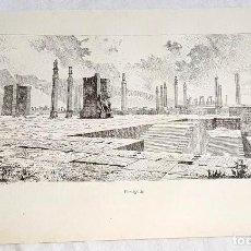 Documentos antiguos: GRABADO DE 1918 - PERSÉPOLIS - EXTRAÍDO DE LIBRO - 23,5X14,5CM. Lote 126574191