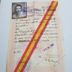 Documentos antiguos: SALVOCONDUCTO ESPAÑA-FRANCIA 1952 ORIGINAL. Lote 126597924
