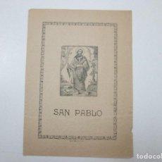 Documentos antiguos: GOZO PLIEGO - SAN PABLO - IMPRESO EN LA EDITORIAL QUERALT EN VALLS - S.XIX. Lote 126703443