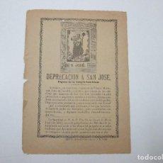 Documentos antiguos: GOZO PLIEGO - DEPRECACION A S. SAN JOSÉ ESPOSO DE LA VIRGEN SANTÍSIMA - S.XIX. Lote 126704599