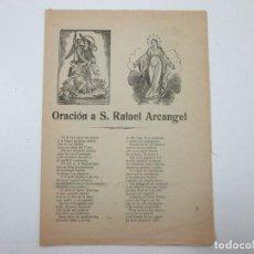 Documentos antiguos: GOZO PLIEGO - ORACIÓN A S. SAN RAFAEL ARCANGEL - REUS IMPPRENTA LA FLECA - S.XIX. Lote 126711811