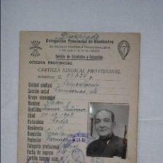 Documentos antiguos: CARTILLA SINDICAL PROVICIONAL 1943. Lote 128101159