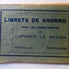 Documentos antiguos: LIBRETA DE AHORRO COMPLETA SIN SELLOS DE CUPONES LA ACCIÓN PARA LLENAR. Lote 128172915