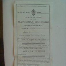Documentos antiguos: UNIVERSIDAD DE SANTIAGO ( COMPOSTELA ): INSCRIPCION MATRICULA DE HONOR DERECHO CIVIL , 1929. RAJOY. Lote 128421935