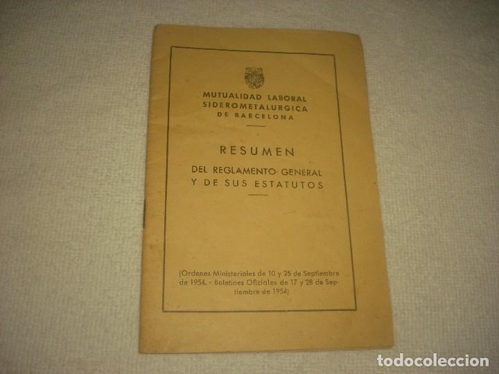 MUTUALIDAD LABORAL SIDEROMETALURGICA DE BARCELONA.. REGLAMENTO Y ESTATUTOS 1954. (Coleccionismo - Documentos - Otros documentos)