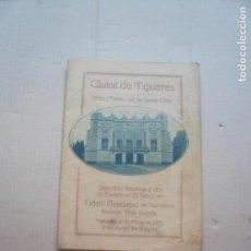 Documentos antiguos: CIUTAT DE FIGUERES -FIRES I FESTES DE LA SANTA CREU. Lote 128456611