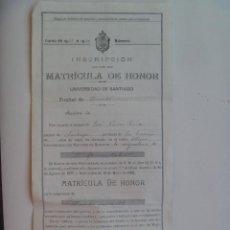 Documentos antiguos: UNIVERSIDAD DE SANTIAGO ( COMPOSTELA ): INSCRIPCION MATRICULA DE HONOR DERECHO ADMINISTRATIVO , 1929. Lote 128458555
