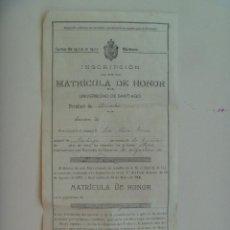 Documentos antiguos: UNIVERSIDAD SANTIAGO ( COMPOSTELA ): INSCRIPCION MATRICULA DE HONOR PROCEDIMIENTOS JURIDICOS , 1929. Lote 128486239
