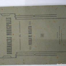 Documentos antiguos: ORDENANZAS MUNICIPALES DEL PUEBLO DE MISLATA. Lote 128660870