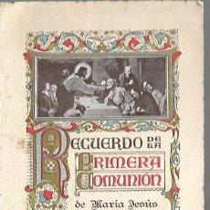 Documentos antiguos: RECUERDO PRIMERA COMUNION DE - MARIA JESUS CAPDEVILA DIEGO DEL 11 - 5 -1930 . Lote 128666199