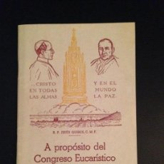 Documentos antiguos: FOLLETO CONGRESO EUCARÍSTICO DE BARCELONA 1952. Lote 128666359