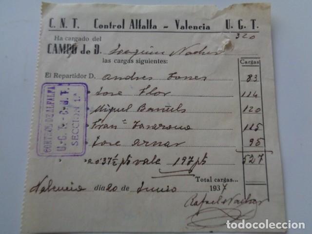 VALENCIA. CNT UGT. GUERRA CIVIL. CONTROL DE ALFALFA. TIQUET DE CARGA. 1937 (Coleccionismo - Documentos - Otros documentos)