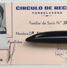 Documentos antiguos: CARNET DE SOCIO CÍRCULO DE RECREO - TORRELAVEGA (CANTABRIA) AÑO 1968. Lote 128831904