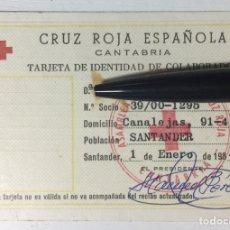 Documentos antiguos: TARJETA DE IDENTIDAD CRUZ ROJA ESPAÑOLA - CANTABRIA - CARNET DE SOCIO - SANTANDER 1984. Lote 128832119