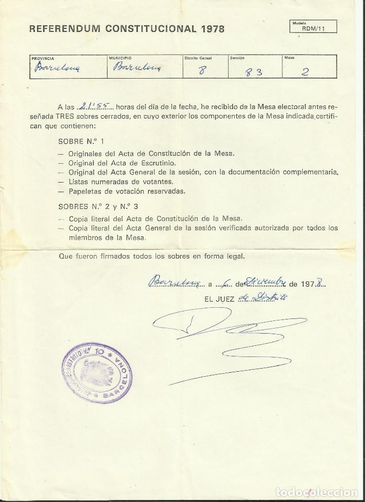 REFERENDUM CONSTITUCIONAL 1978 RATIFICACION CONSTITUCION RECEPCION DEL JUEZ MESA ELECTORAL BARCELONA (Coleccionismo - Documentos - Otros documentos)