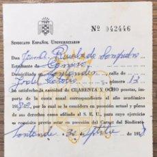 Documentos antiguos: PAGO CUOTA SINDICATO ESPAÑOL UNIVERSITARIO SEU - FALANGE - SANTANDER 1958. Lote 128861422
