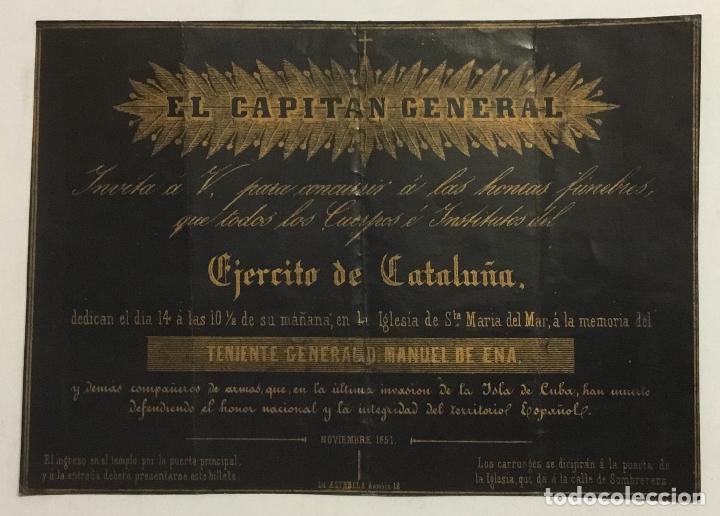 INVITACION HONRAS FUNEBRES POR MUERTOS INVASION CUBA 1851. CAPITAN GENERAL. EJERCITO CATALUÑA. (Coleccionismo - Documentos - Otros documentos)