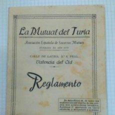 Documentos antiguos: REGLAMENTO DE LA MUTUAL DEL TURIA, FUNDADA EN 1925. Lote 129223811