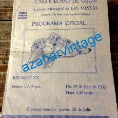 Documentos antiguos: GIJON, 1955, PROGRAMA CANODROMO CAMPO DE LAS MESTAS, MUY RARO. Lote 129505863