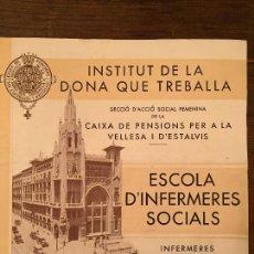 Documentos antiguos: ANTIGUO FOLLETO INSTITUT DE LA DONA TREBALLADORA ESCOLA D'INFERMERES SOCIALS AÑO 1935 - 1936. Lote 129507939