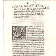 Documentos antiguos: REAL DECRETO SOBRE LAS DUDAS SUSCITADAS SOBRE LA ADMINISTRACION DE LA GRACIA DEL EXCUSADO. 1762. Lote 130330098