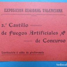 Documentos antiguos: INVITACION A SILLA DE PREFERENCIA, 2º CASTILLO - VALENCIA EXPOSICION REGIONAL VALENCIANA, AÑO 1909. Lote 130426638