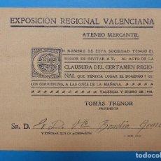 Documentos antiguos: INVITACION CLAUSURA DEL CERTAMEN - VALENCIA EXPOSICION REGIONAL VALENCIANA, AÑO 1909. Lote 130426866