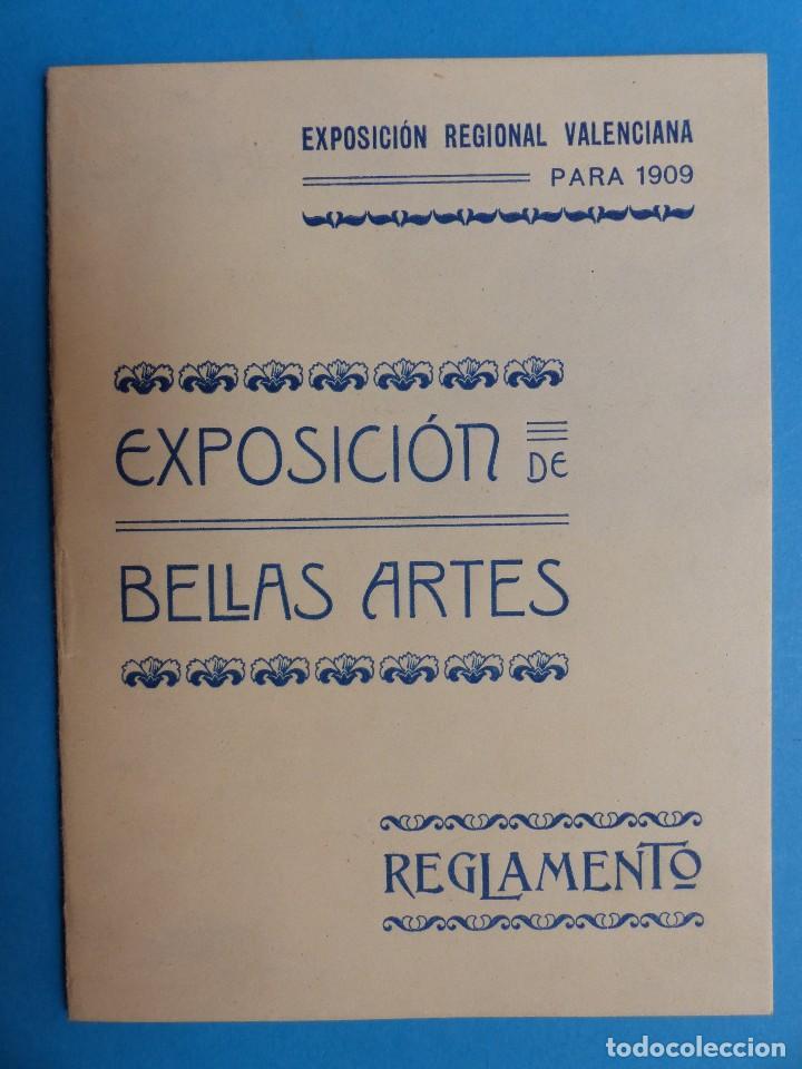 REGLAMENTO, EXP. BELLAS ARTES - VALENCIA EXPOSICION REGIONAL VALENCIANA, AÑO 1909 (Coleccionismo - Documentos - Otros documentos)