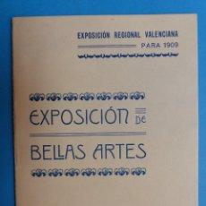 Documentos antiguos: REGLAMENTO, EXP. BELLAS ARTES - VALENCIA EXPOSICION REGIONAL VALENCIANA, AÑO 1909. Lote 130427294