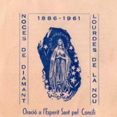 Documentos antiguos: NOCES DE DIAMANT LOURDES DE LA NOU 1886-1961. Lote 130449970