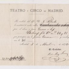 Documentos antiguos - ABONO DEL TEATRO Y CIRCO DE MADRID DE 1872 - 130488922