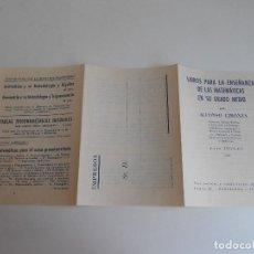 Documents Anciens: LIBROS PARA LA ENSEÑANZA DE LAS MATEMATICAS EN SU GRADO MEDIO POR ALFONSO GIRONZA 1960 -61. Lote 130508930