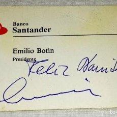 Documentos antiguos: ANTIGUA TARJETA DE VISITA DE EMILIO BOTÍN, PRESIDENTE BANCO SANTANDER - FIRMA A IDENTIFICAR.. Lote 130804040