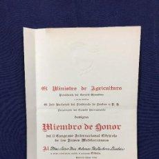 Documentos antiguos: MINISTRO AGRICULTURA MIEMBRO HONOR CONGRESO INTERNACIONAL CITRICOLA PAISES MEDITERRANEOS 1952 34X24C. Lote 130981564