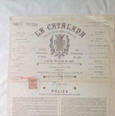 Documentos antiguos: POLIZA DE SEGURO VIVIENDA LA CATALANA DE 1908. Lote 131267155