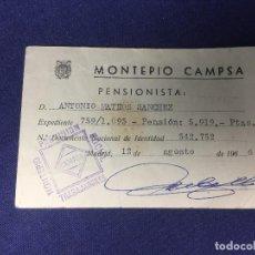 Documentos antiguos: MONTEPIO PREVISION SOCIAL TRABAJADORES CAMPSA PENSIONISTA TARJETA 1966 8X12CMS. Lote 131653186