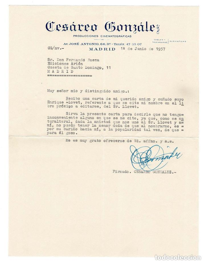 MADRID 1957 CARTA ENVIADA POR EL EMPRESARIO CESÁREO GONZÁLEZ AL EDITOR BAEZA. (Coleccionismo - Documentos - Otros documentos)