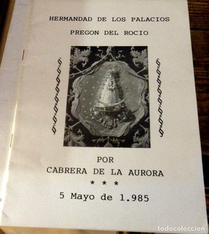 LOS PALACIOS, SEVILLA, 1985, PREGON HERMANDAD DEL ROCIO (Coleccionismo - Documentos - Otros documentos)