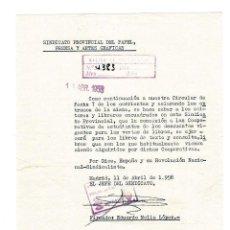 Documentos antiguos: MADRID 1958 CARTA FIRMADA POR EDUARDO NOLLA LÓPEZ, JEFE SINDICATO PAPEL, PRENSA Y ARTES GRÁFICAS. Lote 131785902