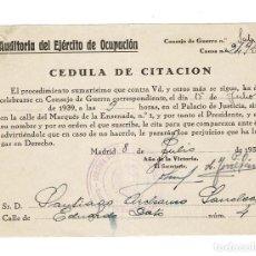 Documentos antiguos: MADRID 1939 GUERRA CIVIL. CÉDULA CITACIÓN. AUDITORÍA DEL EJÉRCITO DE OCUPACIÓN.. Lote 131895334