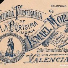 Documentos antiguos: VALENCIA TARJETA VISITA ANTIGUA FUNERARIA LA PURISIMA VIUDA ISMAEL MORA ENTRE LONJA Y ASILO MUNICIPA. Lote 131979830