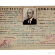 Documentos antiguos: MADRID 1939 TARJETA IDENTIDAD CLASES PASIVAS. CAPITÁN MILITAR. . Lote 132118534