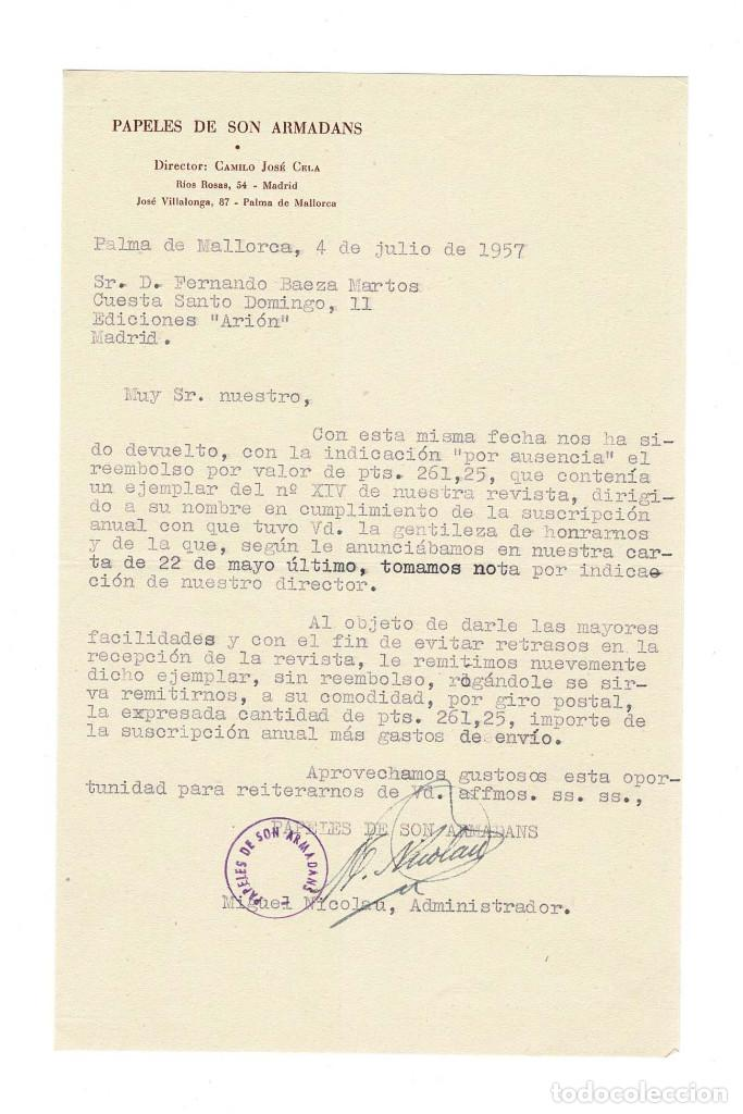 PALMA DE MALLORCA 1957 PAPELES DE SON ARMADANS CARTA DEL ADMINISTRADOR DE CAMILO JOSÉ CELA A EDITOR (Coleccionismo - Documentos - Otros documentos)