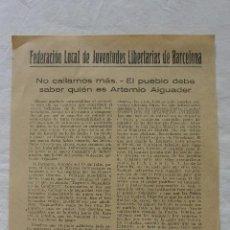 Documentos antiguos: PASQUIN FOLLETO FEDERACION LOCAL JUVENTUDES LIBERTARIAS DE BARCELONA. 1937. Lote 132302518