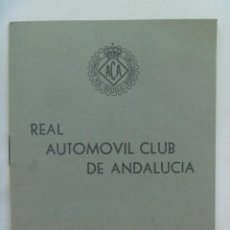 Documentos antiguos: REAL AUTOMOVIL CLUB DE ANDALUCIA : REGLAMENTO SOCIAL . SEVILLA, 1954. Lote 132617322