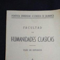 Documentos antiguos: PLANDE ESTUDIOS FACULTAD DE HUMANIDADES CLASICAS SALAMANCA FIRMADO POR ANTONIO CASTRO VER FOTOS. Lote 133009070