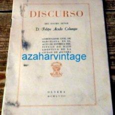 Documentos antiguos: OLVERA, CADIZ, 1958, DISCURSO ACTO DE ENTREGA TITULO HIJO ADOPTIVO DE LA CIUDAD, MUY RARO.13 PGS. Lote 133081402
